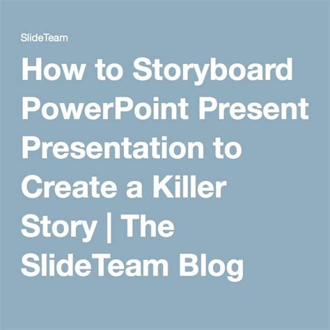 How to Storyboard your Presentation for the Best Results