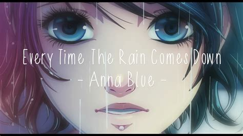 Anna Blue - Every Time The Rain Comes Down (Official Music