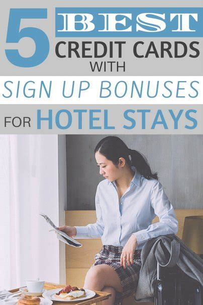 The Best Credit Cards with Sign-up Bonuses for Hotel Stays