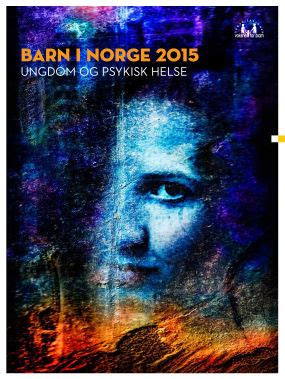 """Rapport """"Barn i Norge 2015"""" - Norsk Fosterhjemsforening"""