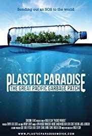 Plastic Paradise: The Great Pacific Garbage Patch (2013