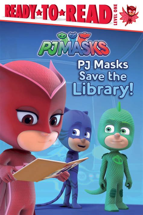 PJ Masks Save the Library! | Book by Daphne Pendergrass